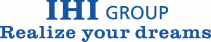 IHI GROUP Realize your dreams